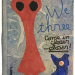 "Painting-Poem, ""We Three"", mixed media on antique paper, circa 1965"
